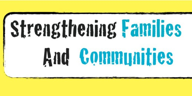 Strengthening Families and Communities