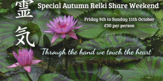 Special Autumn Reiki Share Weekend