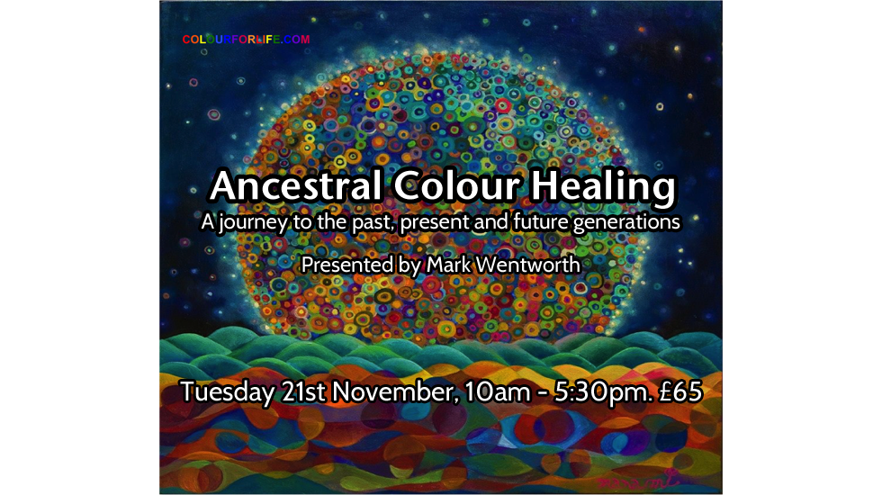 Ancestral Colour Healing 2017 November